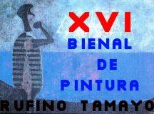 Cierre de convocatoria XVI Bienal de Pintura Rufino Tamayo